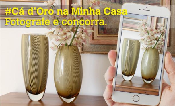 Promoção #Cá d'Oro na Minha Casa